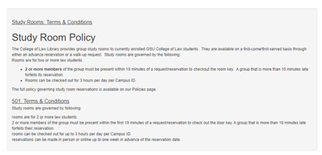 Screen shot of the Study room policy, including requirmements that there be two or more law students per reservation and that there is a maximum of three hours available for reservation for each person's campus ID.